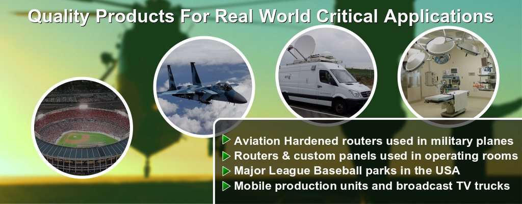 Quality Products For Real World Critical Applications